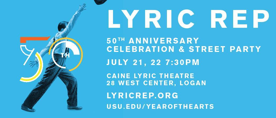 July 21 & 22 | 7:30 p.m. | Caine Lyric Theatre | Logan, UT